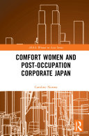 Comfort Women and Post Occupation Corporate Japan