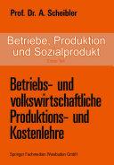 Betriebe, Produktion und Sozialprodukt: Erster Teil ...