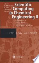 Scientific Computing in Chemical Engineering II