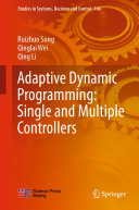 Adaptive Dynamic Programming  Single and Multiple Controllers
