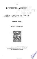 The Poetical Works of John Godfrey Saxe