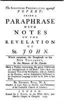 The Scripture Preservative Against Popery: Being a Paraphrase with Notes on the Revelation of St. John
