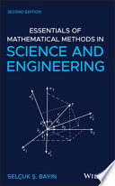 Essentials Of Mathematical Methods In Science And Engineering Book PDF