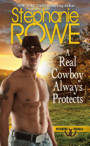 A Real Cowboy Always Protects  Wyoming Rebels
