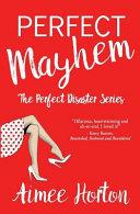 Perfect Mayhem