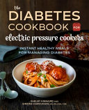 The Diabetic Cookbook for Electric Pressure Cookers Book