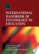 """International Handbook of Psychology in Education"" by Karen Littleton, Clare Wood, Judith Kleine Staarman"