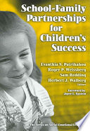 """School-family Partnerships for Children's Success"" by Evanthia N. Patrikakou, Amy R. Anderson"
