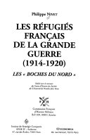 Les réfugiés français de la Grande guerre, 1914-1920