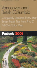 Fodor s Vancouver and British Columbia 2001