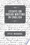 Essays On Indian Writing In English
