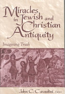 Miracles in Jewish and Christian Antiquity