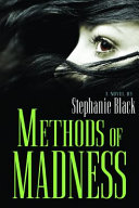Methods of Madness
