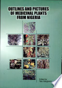 Outlines And Pictures Of Medicinal Plants From Nigeria