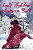 Lady Adaline's Autumn Ball ebook