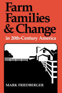 Farm Families and Change in 20th Century America