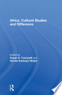 Africa Cultural Studies And Difference Book PDF