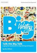 Big Writing: Talk the Big Talk