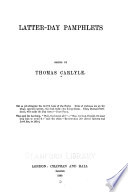 Thomas Carlyle's Works: Latter-day pamphlets. - The early kings of Norway. The portraits of John Knox
