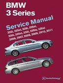 BMW 3 Series (E90, E91, E92, E93) Service Manual 2006, 2007, 2008, 2009, 2010 2011