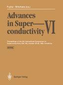Advances in Superconductivity VI