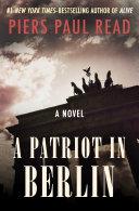 A Patriot in Berlin Pdf/ePub eBook