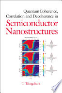 Quantum Coherence Correlation And Decoherence In Semiconductor Nanostructures Book PDF