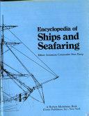 Encyclopedia Of Ships And Seafaring