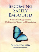 Becoming Safely Embodied Skills Manual