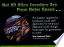 Not All Alien Invaders are from Outer Space