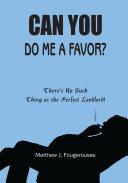 Can You Do Me a Favor  Book PDF