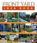 Taunton's Front Yard Idea Book