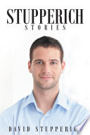 Stupperich Stories  The Revenge of Jake Mathews and Other Short Stories