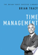 Time Management  The Brian Tracy Success Library  Book