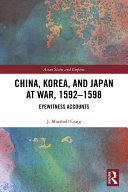 China, Korea & Japan at War, 1592–1598