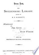 The Swedenborg Library  Marriage and the sexes in both worlds Book PDF