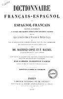 Dictionnaire français-espagnol et espagnol-français édition économique a l'usage des maisons d'éducation des deux nations ... par MM. Martinez-Lopez et F. Maurel