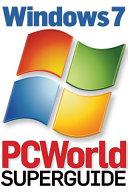Windows 7 Superguide (PCWorld Superguide)