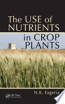 The Use Of Nutrients In Crop Plants Book PDF
