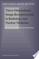 Three Dimensional Image Reconstruction in Radiology and Nuclear Medicine Book
