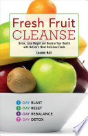 Fresh Fruit Cleanse