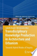 Transdisciplinary Knowledge Production in Architecture and Urbanism