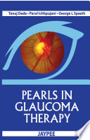 Pearls in Glaucoma Therapy