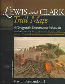 Lewis and Clark Trail Maps