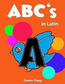 ABC's in Latin