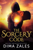 The Sorcery Code (The Sorcery Code: Volume 1) - A Fantasy Novel of Magic, Romance, Danger, and Intrigue