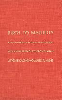Birth to Maturity