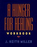 A Hunger for Healing Workbook Book