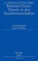 Rational Choice Theorie in den Sozialwissenschaften