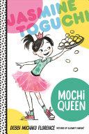 Jasmine Toguchi, Mochi Queen Pdf/ePub eBook
